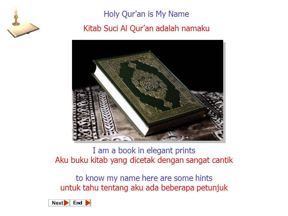 Kitab Suci Al Qur'an adalah namaku