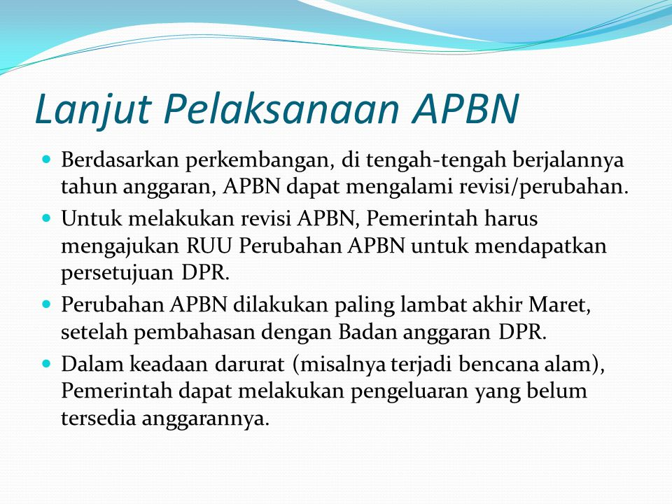 Lanjut Pelaksanaan APBN