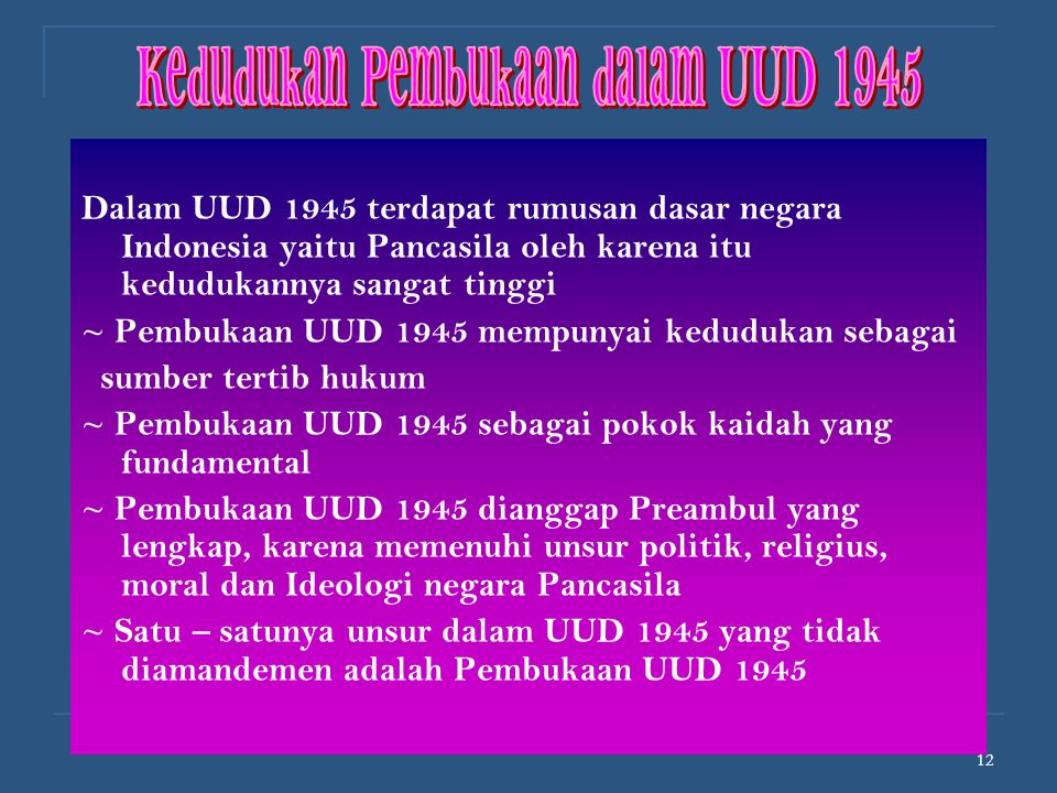 Kedudukan Pembukaan dalam UUD 1945