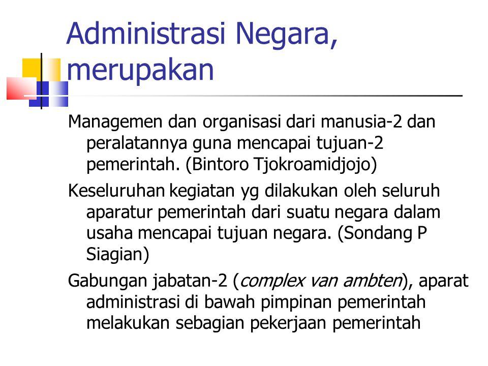 Administrasi Negara, merupakan