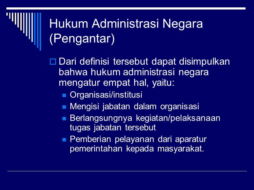 Hukum Administrasi Negara (Pengantar)