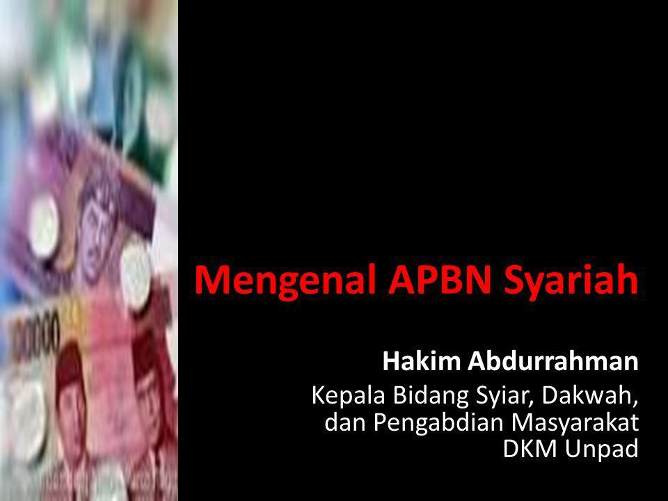Mengenal APBN Syariah Hakim Abdurrahman
