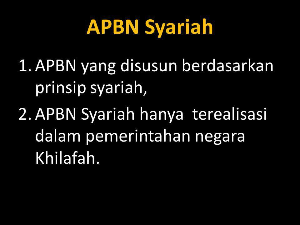 APBN yang disusun berdasarkan prinsip syariah,