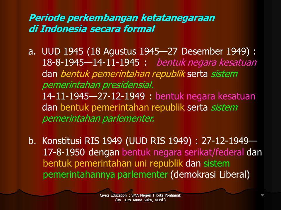 Periode perkembangan ketatanegaraan di Indonesia secara formal