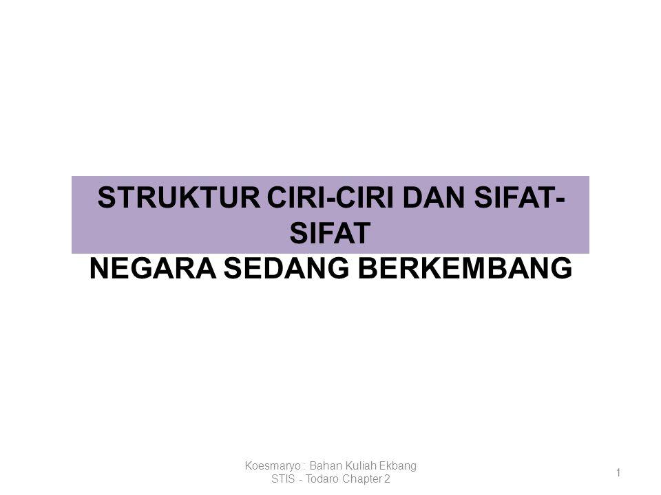 STRUKTUR CIRI-CIRI DAN SIFAT-SIFAT NEGARA SEDANG BERKEMBANG