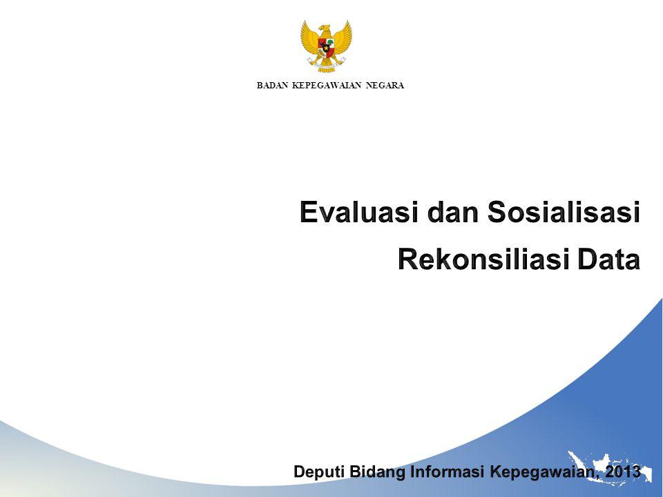 Evaluasi dan Sosialisasi Rekonsiliasi Data