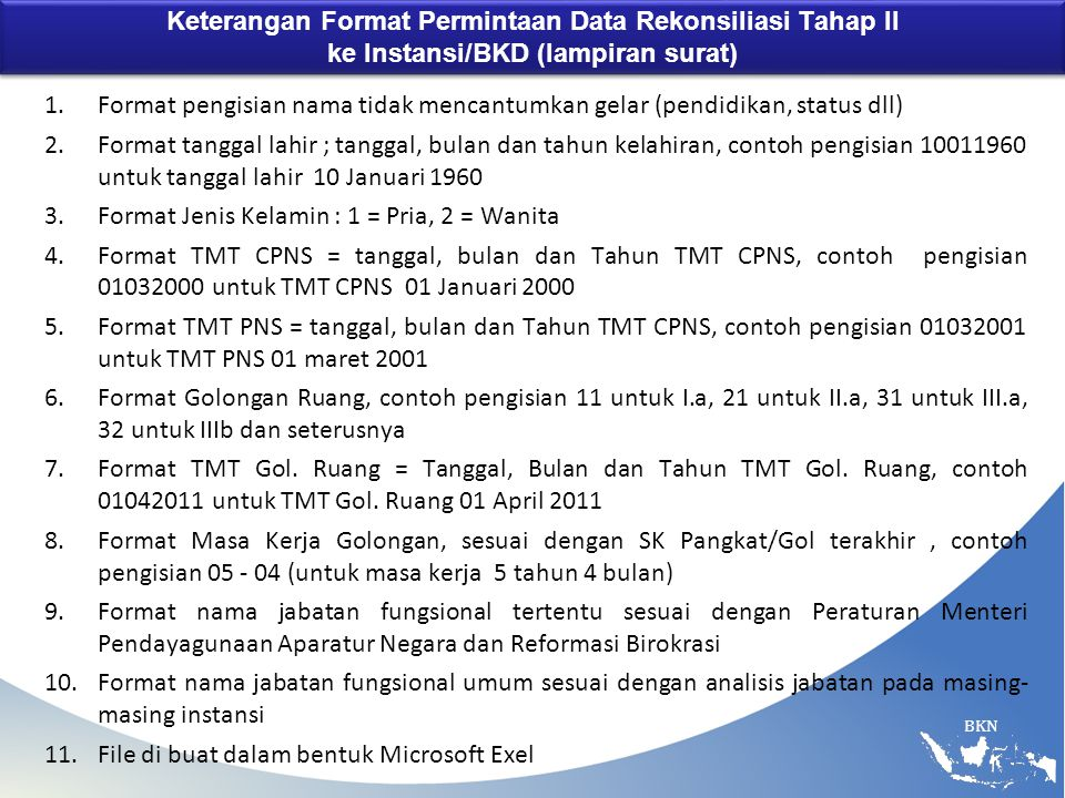 Keterangan Format Permintaan Data Rekonsiliasi Tahap II ke Instansi/BKD (lampiran surat)