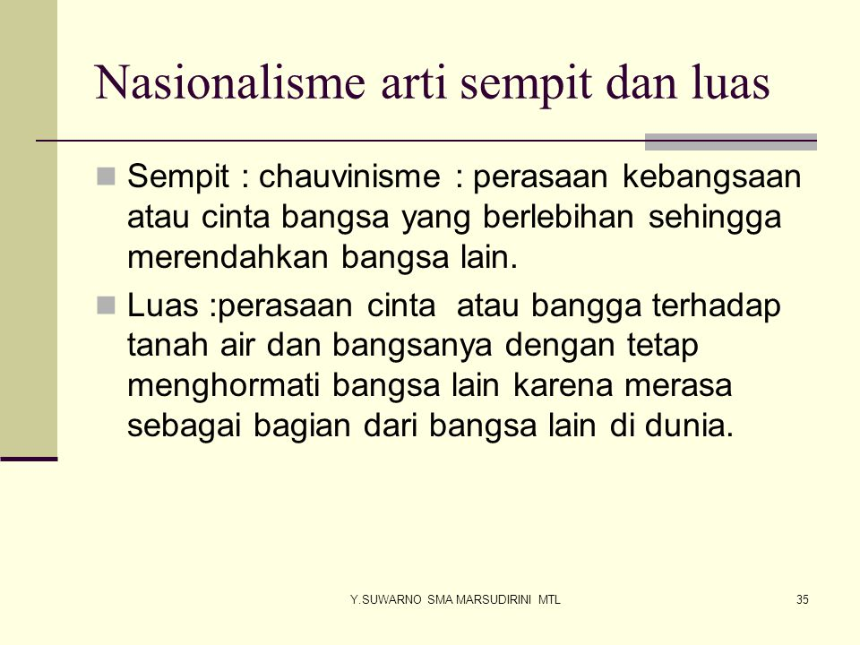 Nasionalisme arti sempit dan luas