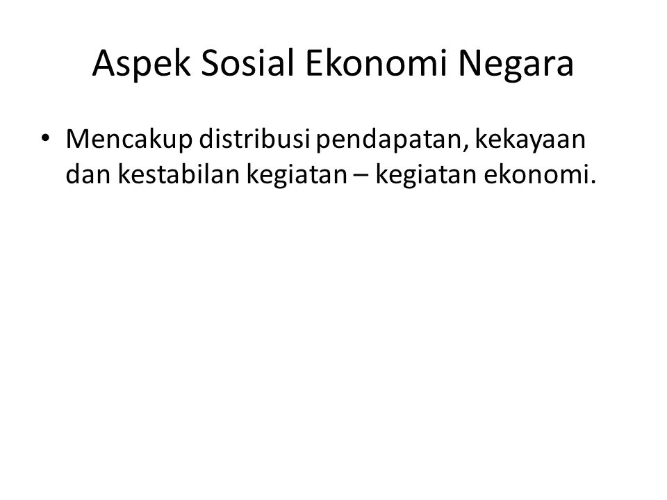 Aspek Sosial Ekonomi Negara