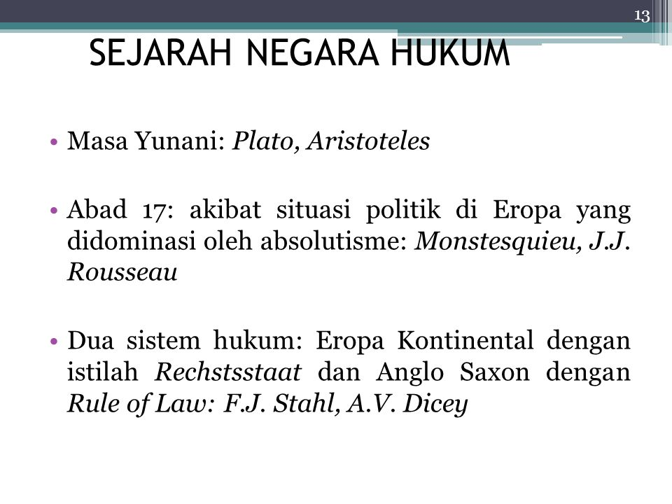 SEJARAH NEGARA HUKUM Masa Yunani: Plato, Aristoteles