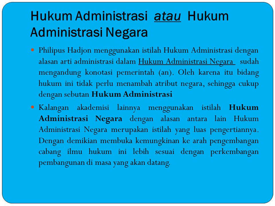 Hukum Administrasi atau Hukum Administrasi Negara