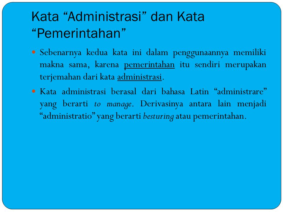 Kata Administrasi dan Kata Pemerintahan