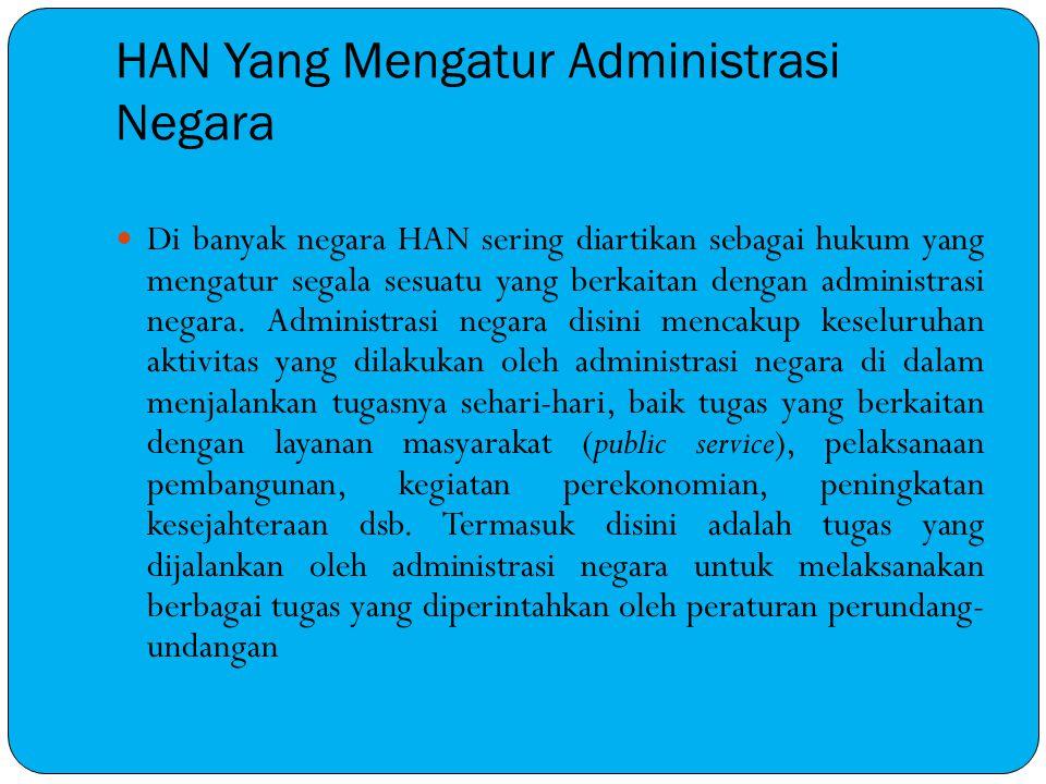 HAN Yang Mengatur Administrasi Negara