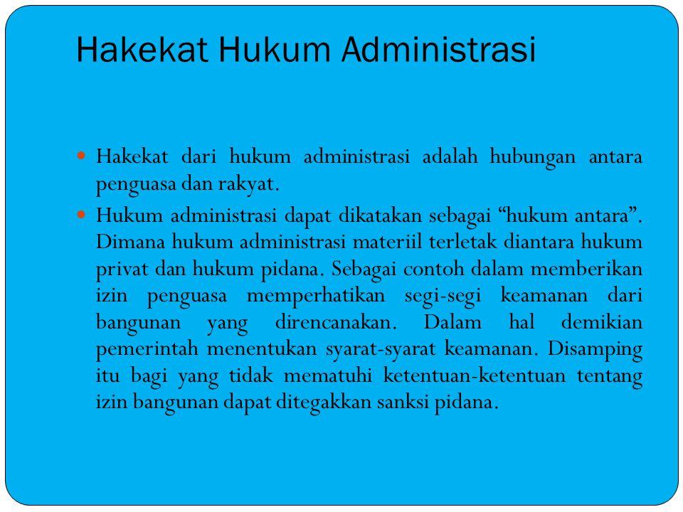 Hakekat Hukum Administrasi