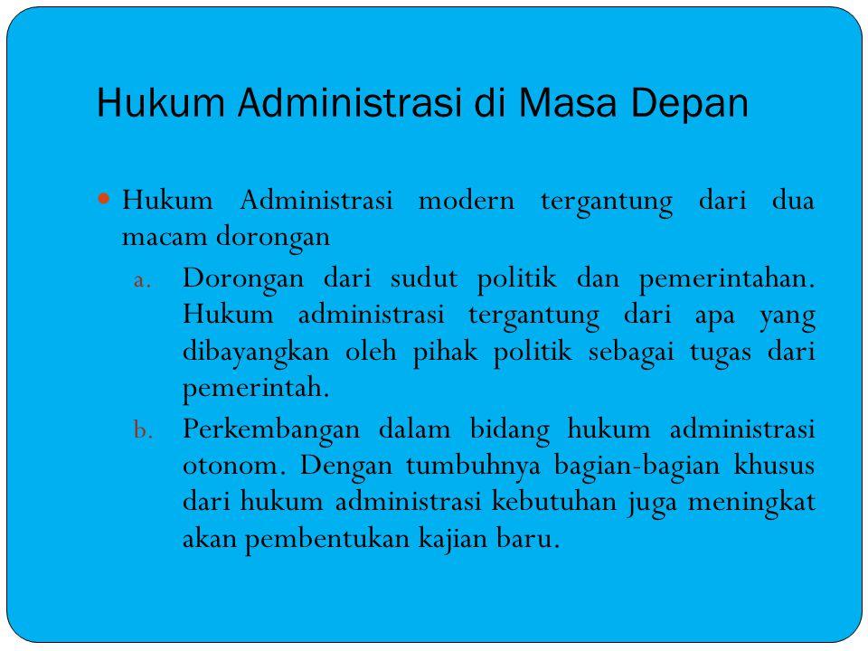 Hukum Administrasi di Masa Depan