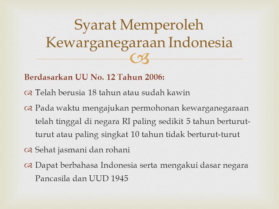 Syarat Memperoleh Kewarganegaraan Indonesia