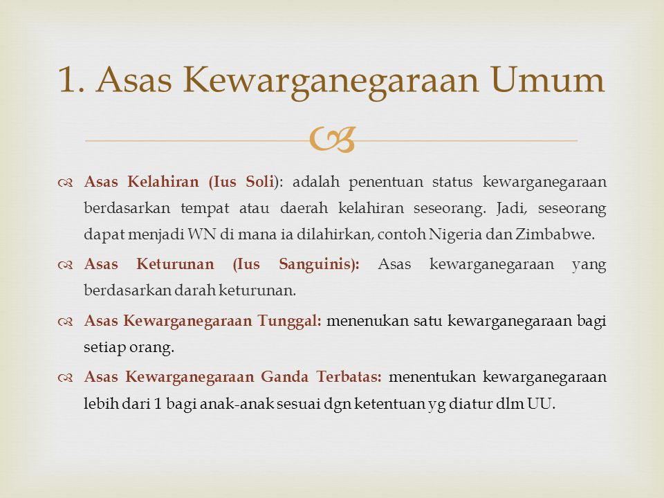 1. Asas Kewarganegaraan Umum