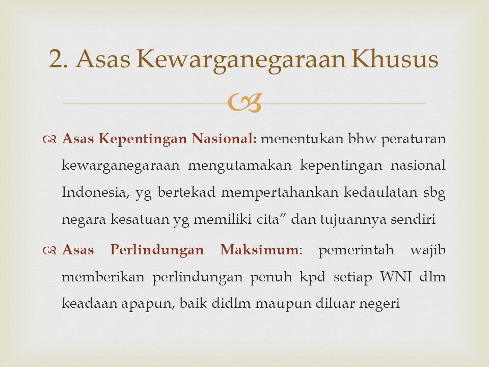 2. Asas Kewarganegaraan Khusus