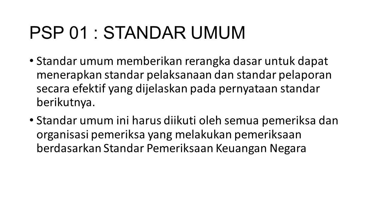 PSP 01 : STANDAR UMUM