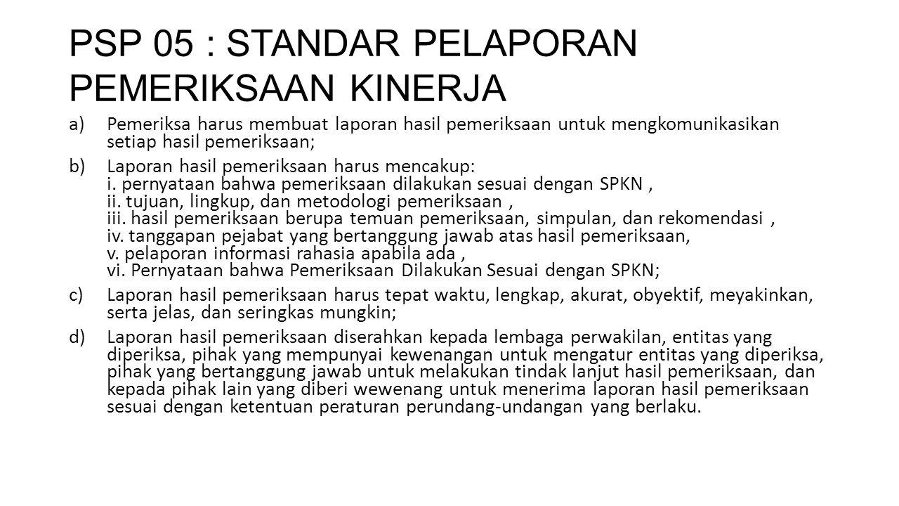 PSP 05 : STANDAR PELAPORAN PEMERIKSAAN KINERJA