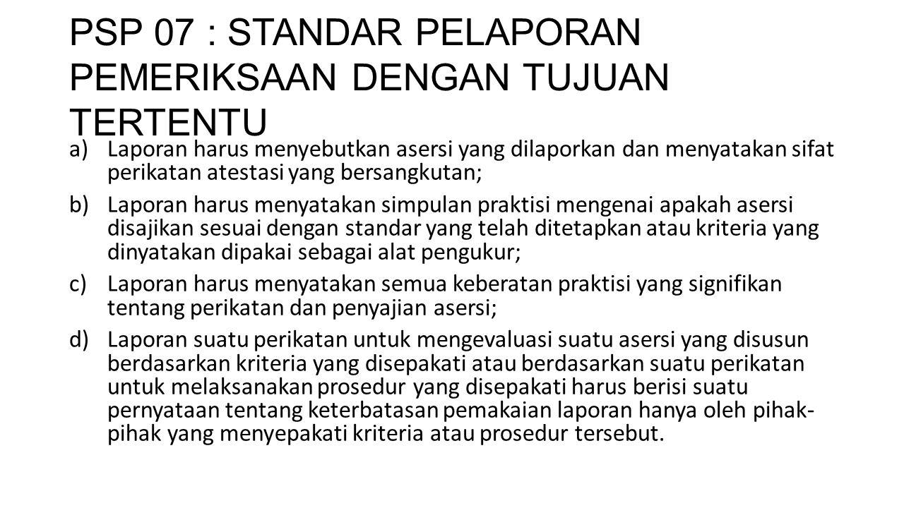 PSP 07 : STANDAR PELAPORAN PEMERIKSAAN DENGAN TUJUAN TERTENTU