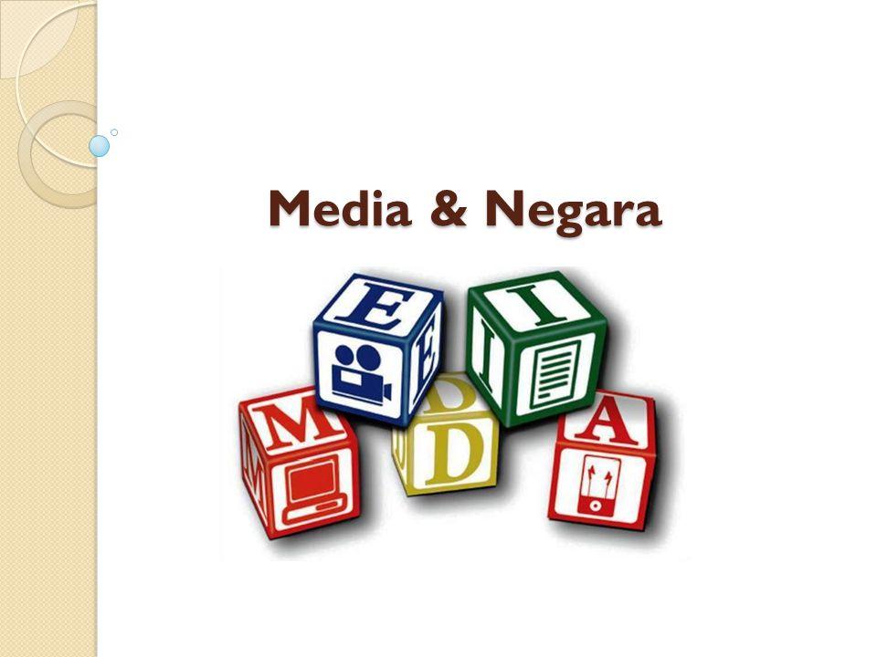Media & Negara