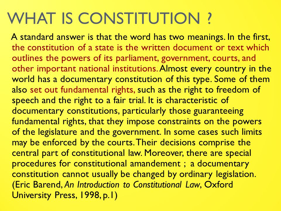 WHAT IS CONSTITUTION