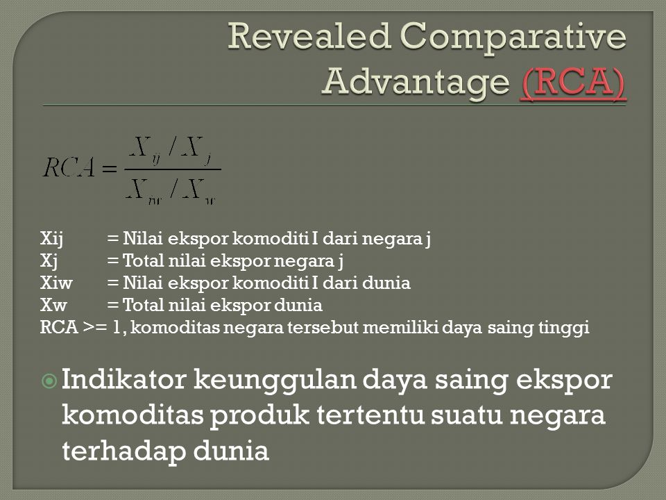Revealed Comparative Advantage (RCA)