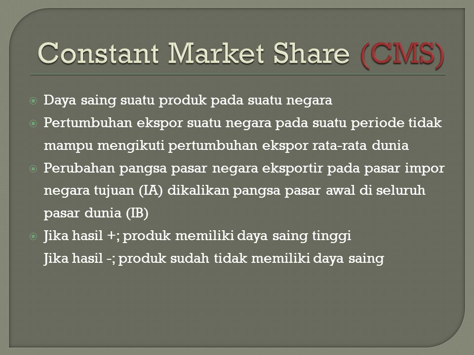 Constant Market Share (CMS)