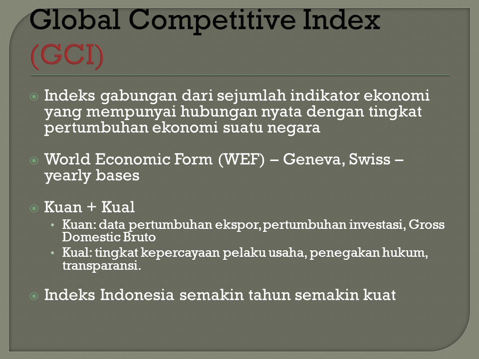 Global Competitive Index (GCI)