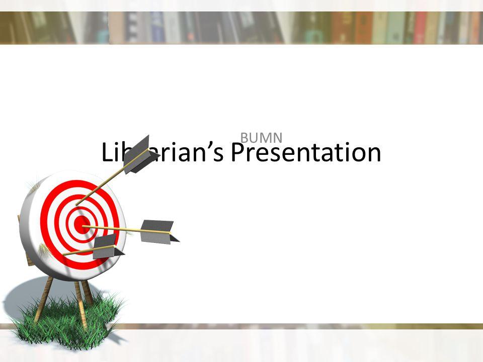 Librarian's Presentation