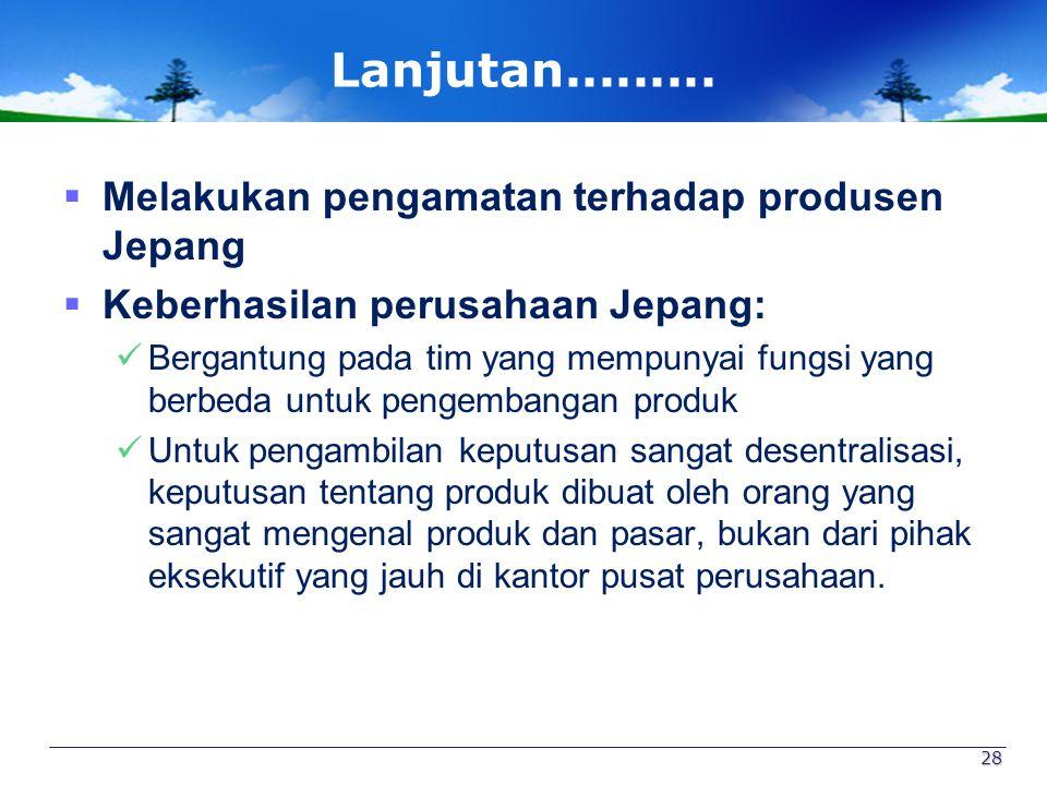 Lanjutan......... Melakukan pengamatan terhadap produsen Jepang