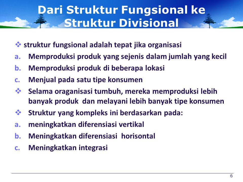 Dari Struktur Fungsional ke Struktur Divisional