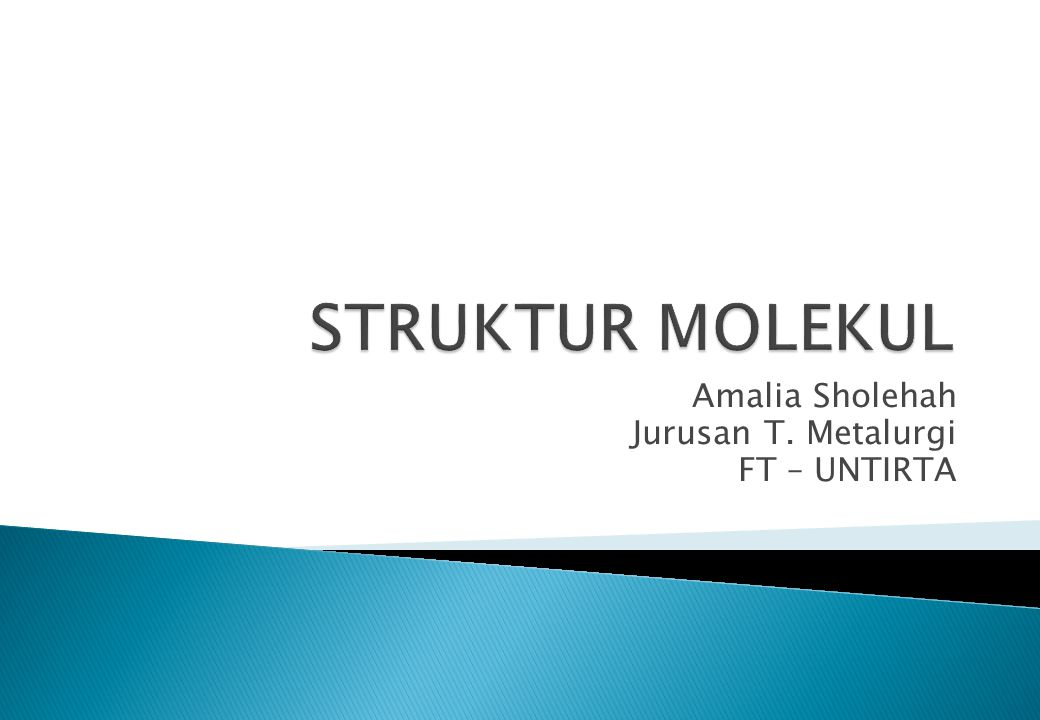 Amalia Sholehah Jurusan T. Metalurgi FT – UNTIRTA