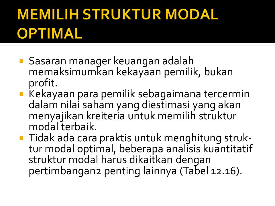 MEMILIH STRUKTUR MODAL OPTIMAL