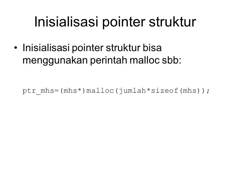 Inisialisasi pointer struktur
