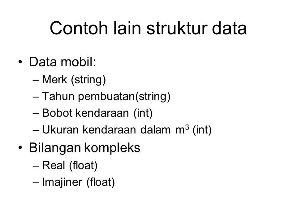 Contoh lain struktur data