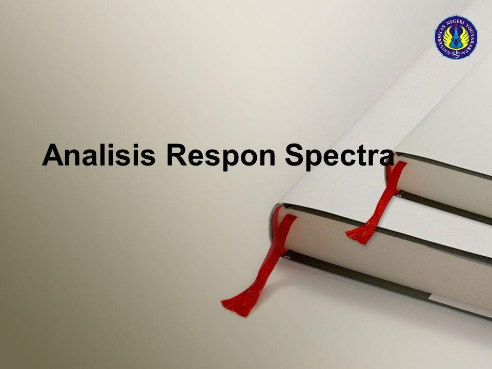 Analisis Respon Spectra