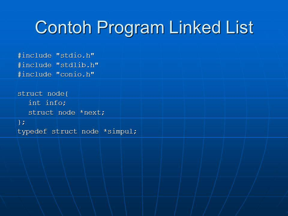 Contoh Program Linked List