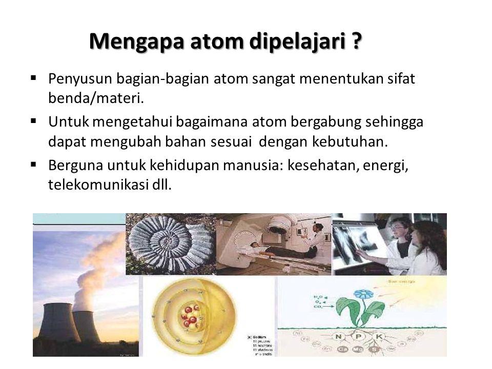 Mengapa atom dipelajari