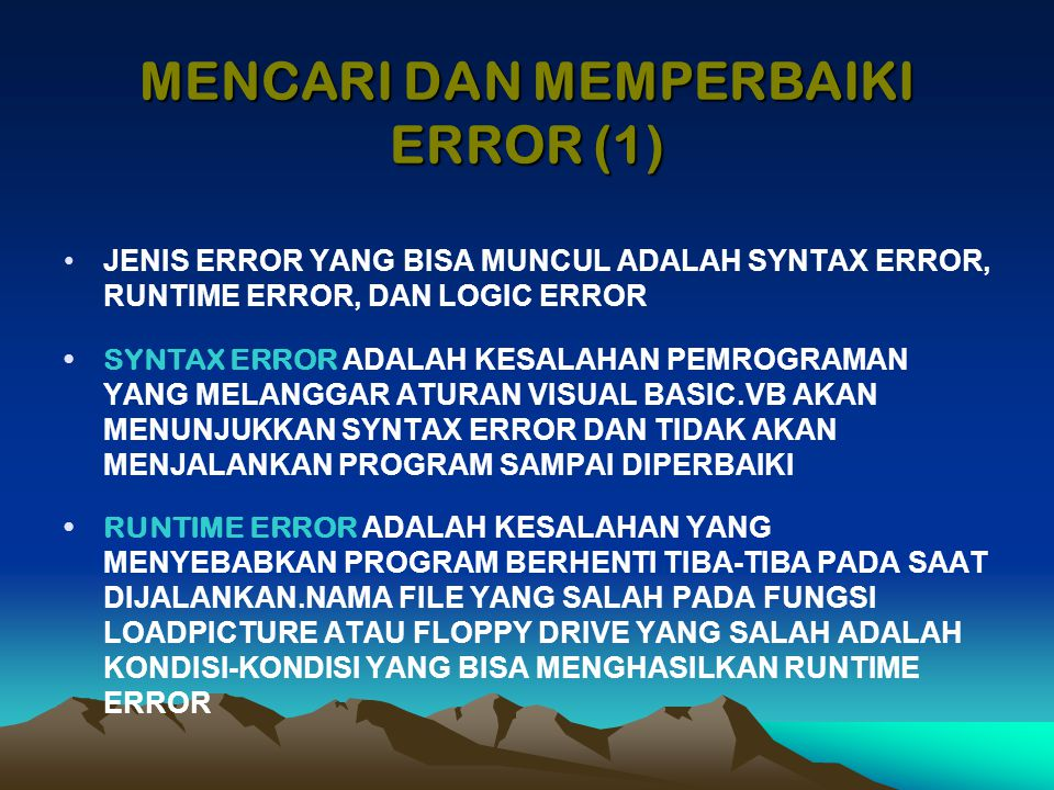 MENCARI DAN MEMPERBAIKI ERROR (1)