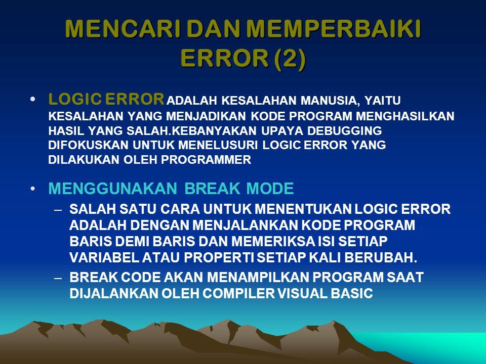 MENCARI DAN MEMPERBAIKI ERROR (2)