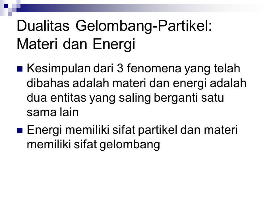 Dualitas Gelombang-Partikel: Materi dan Energi