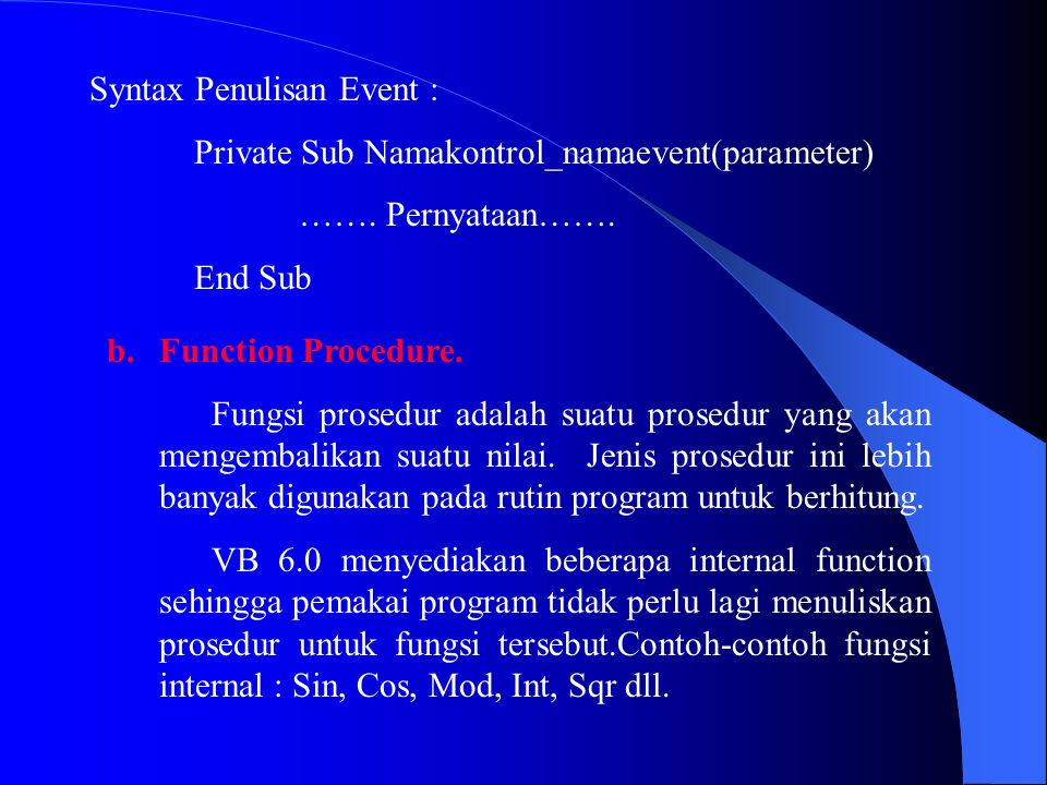 Syntax Penulisan Event :