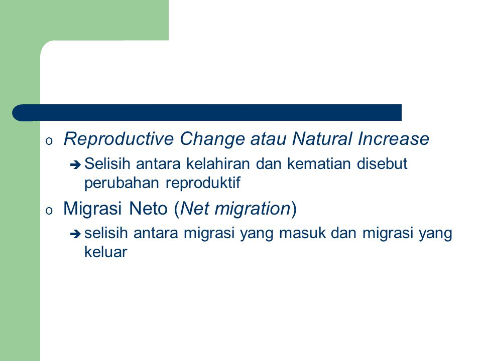 Reproductive Change atau Natural Increase