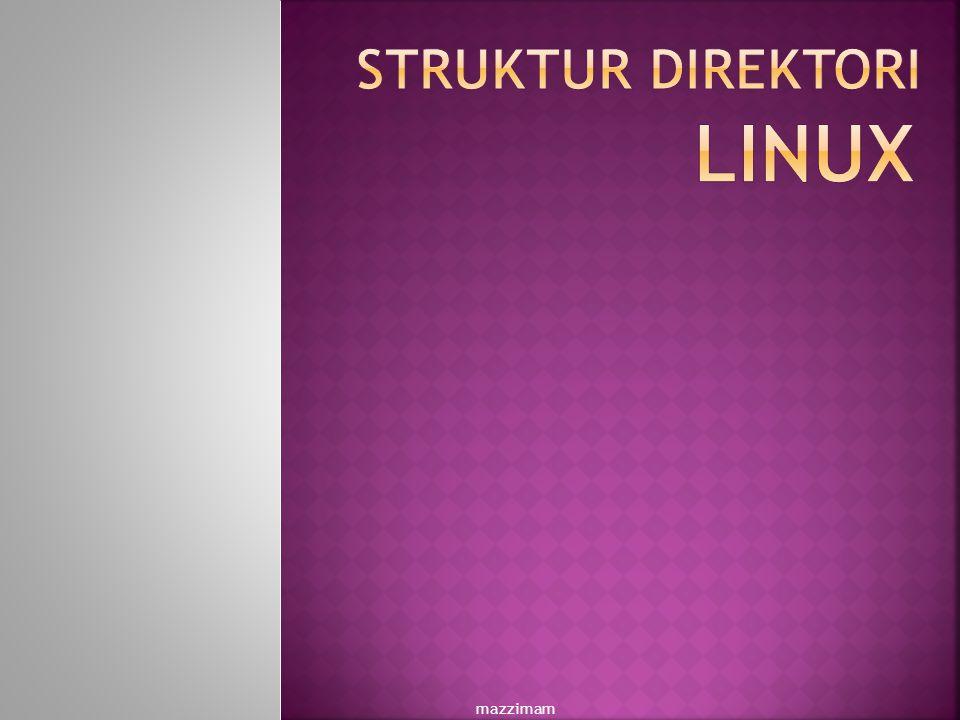 Struktur direktori linux mazzimam