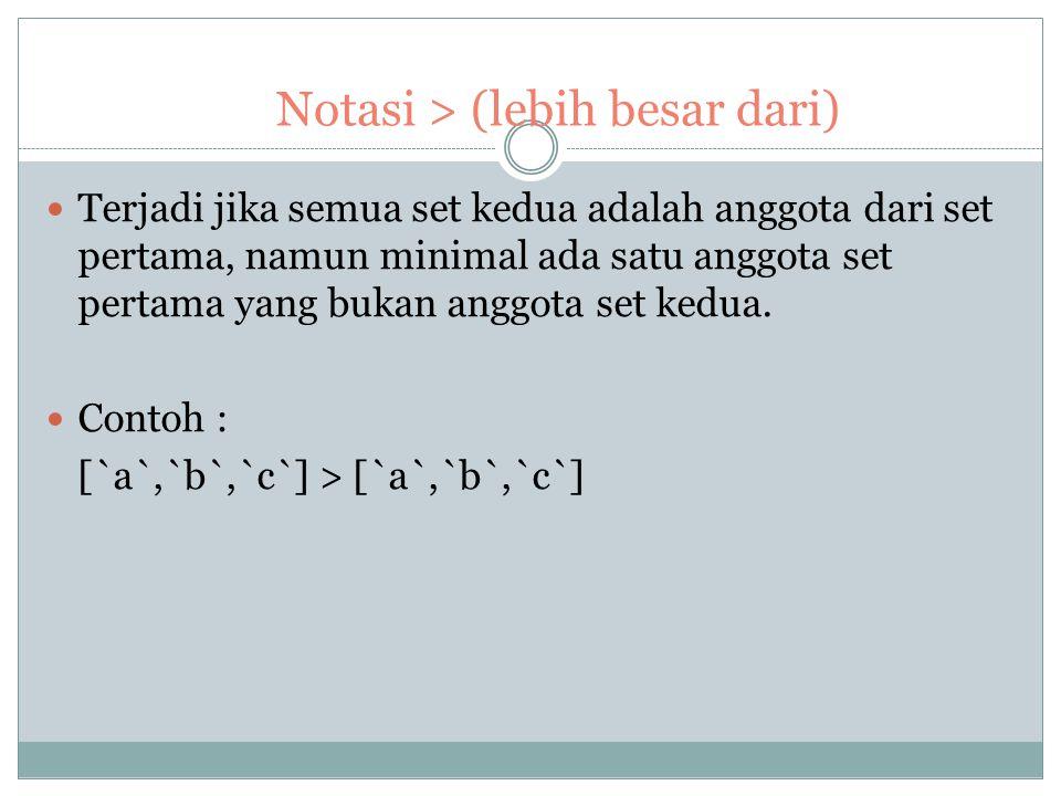 Notasi > (lebih besar dari)