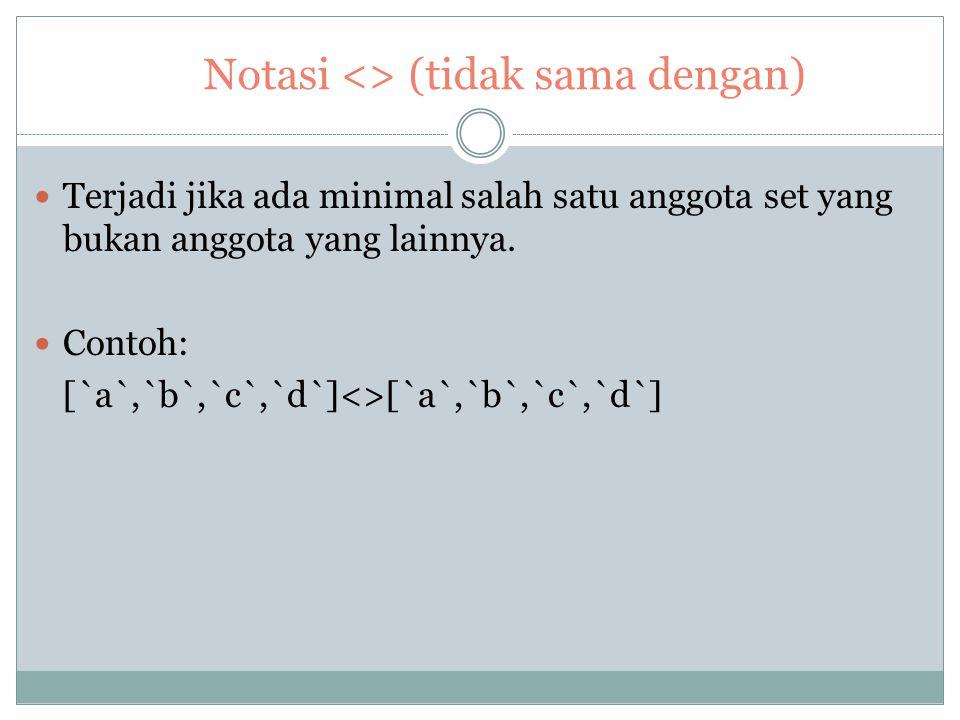 Notasi <> (tidak sama dengan)