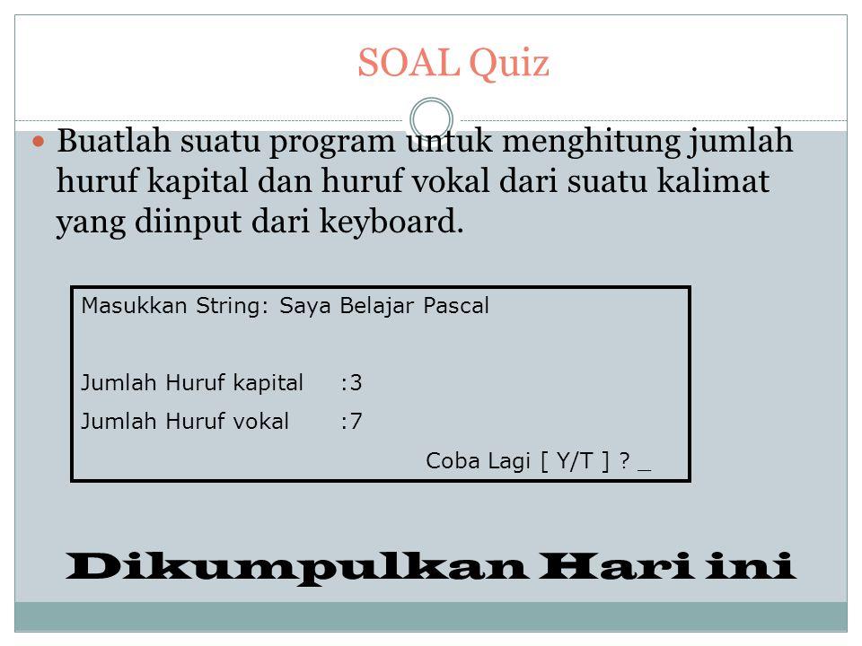 SOAL Quiz Dikumpulkan Hari ini