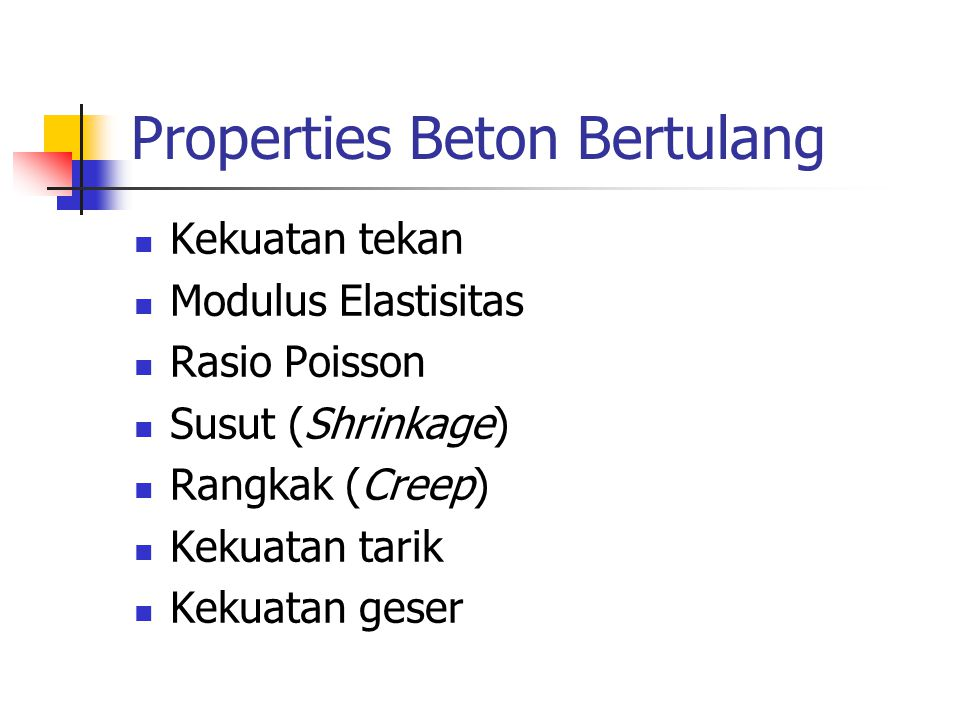 Properties Beton Bertulang